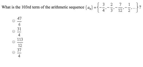 What is the 103rd term of the arithmetic...</a></div><div class=