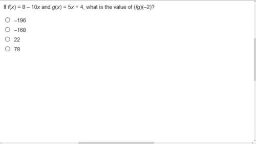 If f(x)=8-10x and g(x)=5x+4 what is t...</a></div><div class=