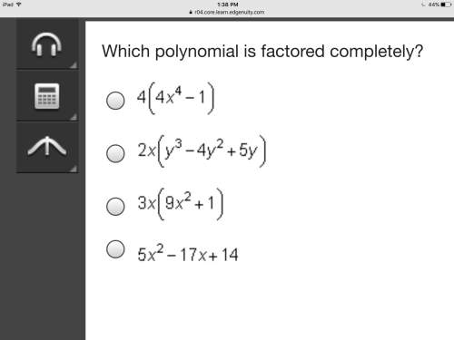 Which polynomial is factored completely?