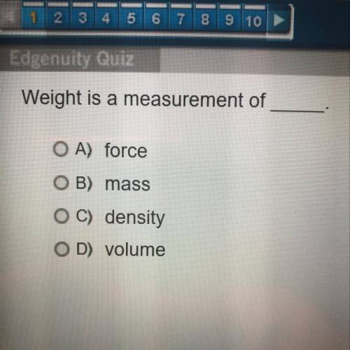 Weight is the measure of?