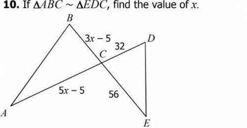 If ∆ABC ~ ∆EDC, find the value of x.